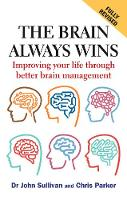 The Brain Always Wins: Improving your...
