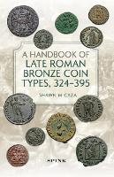 A Handbook of Late Roman Bronze Coin...