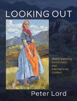 Looking Out: Welsh painting, social...
