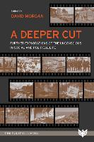A Deeper Cut: Further Explorations of...
