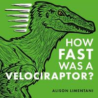 How Fast was a Velociraptor?