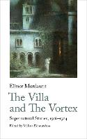 The Villa and The Vortex: Selected...