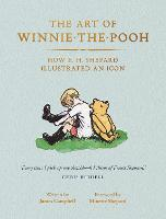 The Art of Winnie-the-Pooh: How E. H....