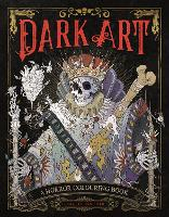 Dark Art: A Horror Colouring Book for...