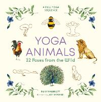 Yoga Animals: 32 Poses from the Wild