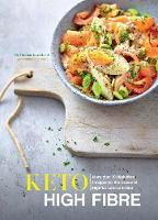 Keto High-Fibre: More than 70...