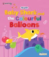 Baby Shark and the Colourful Balloons