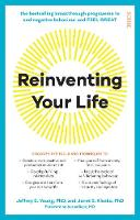 Reinventing Your Life: the...