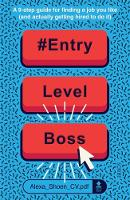 #ENTRYLEVELBOSS: a 9-step guide for...