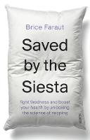 Saved by the Siesta: fight tiredness...