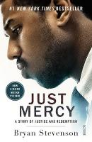 Just Mercy (Film Tie-In Edition): a...