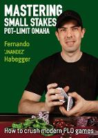 Mastering Small Stakes Pot-Limit...