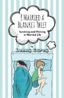 I Married a Blanket Thief: Surviving...