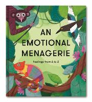 An Emotional Menagerie: Feelings from...