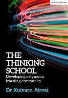 The Thinking School: Developing a...