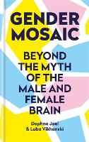 Gender Mosaic: Beyond the myth of the...