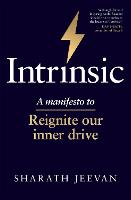 Intrinsic: How we can re-ignite our...