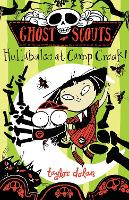 Ghoul Scouts: Hullabaloo at Camp Croak!