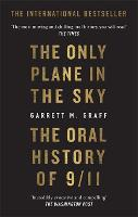 The Only Plane in the Sky: The Oral...