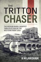 The Tritton Chaser: The Medium Mark a...
