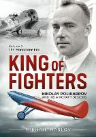 King of Fighters - Nikolay Polikarpov...