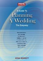 A Guide To Planning A Wedding