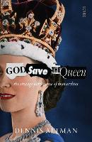 God Save The Queen: the Strange...