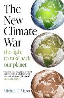 The New Climate War: the fight to ...