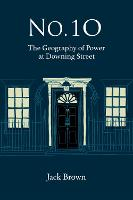 No 10: The Geography of Power at...