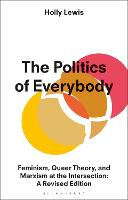 The Politics of Everybody: Feminism,...