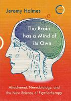 The Brain has a Mind of its Own:...