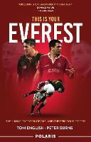 This is Your Everest: The Lions, The...