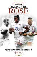 Behind the Rose: Playing Rugby for...