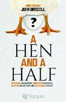 A Hen and a Half: Intriguing...