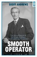 Smooth Operator: The life and times ...