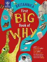 Britannica First Big Book of Why: Why...