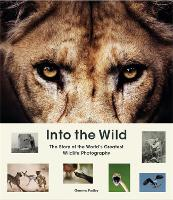 Into the Wild: The Story of the...