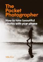The Pocket Photographer: How to take...