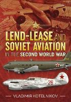 Lend-Lease and Soviet Aviation in the...