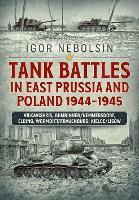 Tank Battles in East Prussia and...