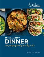 Kitchen Sanctuary: It's All About Dinner