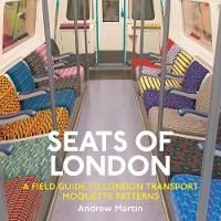 Seats of London: A Field Guide to...