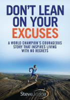 Don't Lean On Your Excuses: A World...
