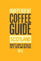 Scottish Independent Coffee Guide: No 5