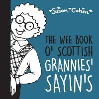The Wee Book o' Scottish Grannies'...