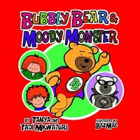 Bubbly Bear and the Moody Monster