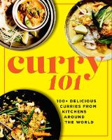 Curry 101: 100+ delicious curries ...