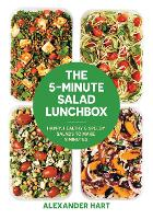 The 5-Minute Salad Lunchbox: 52 ...