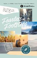 Fearless Footsteps: True Stories That...