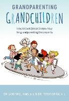 Grandparenting Grandchildren: New...